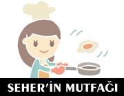 seher'in mutfağı