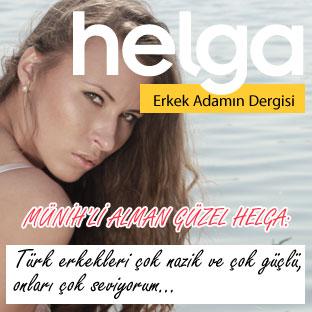 Helga Magazin: Alman Helga Türk Erkeğine Bayılıyor