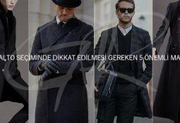 Erkek palto kaban seçimi